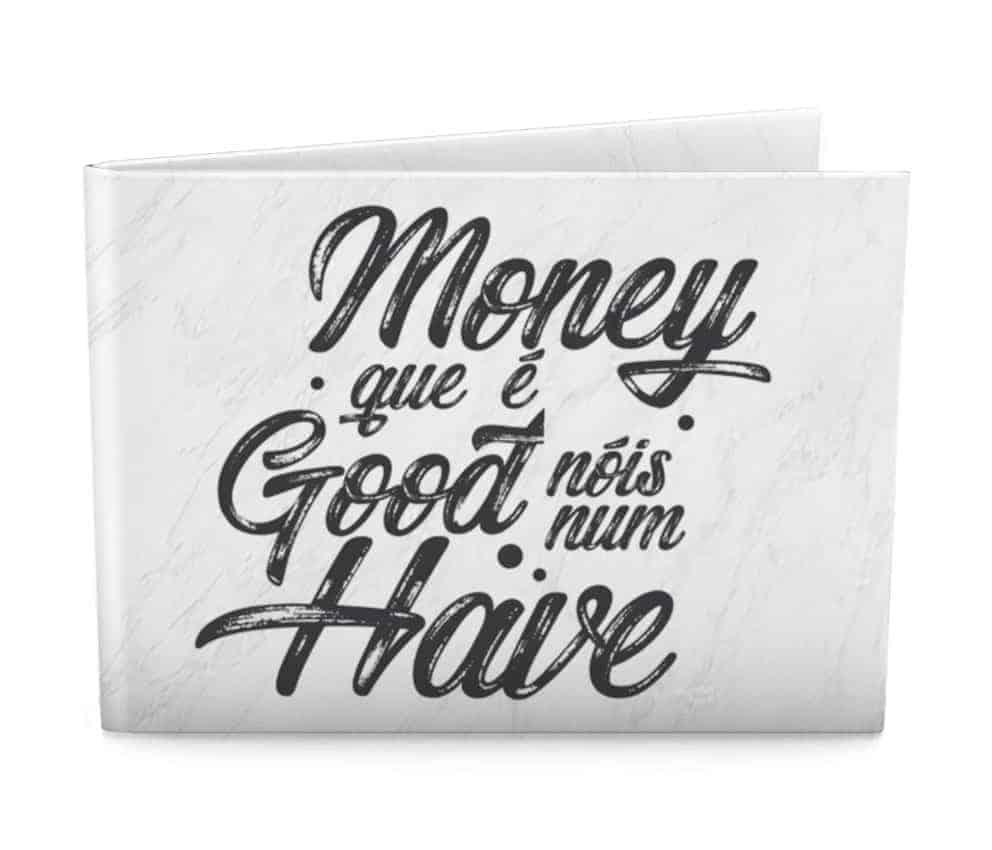 dobra - money que e good