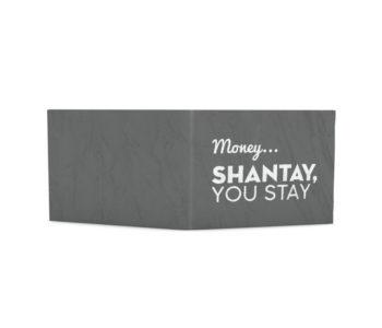 dobra classica money shantay you stay