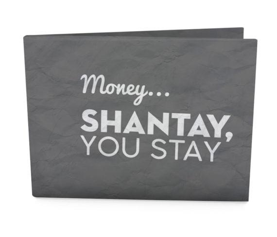 dobra nova classica money shantay you stay