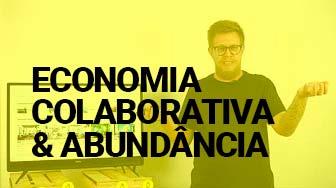 aula curso - economia colaborativa e abundância