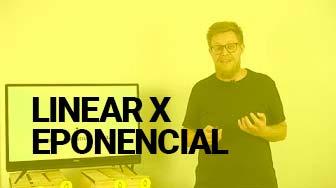 aula do curso - linear x exponencial