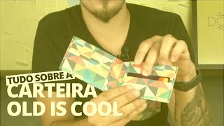 video youtube - tudo sobre a carteira old is cool