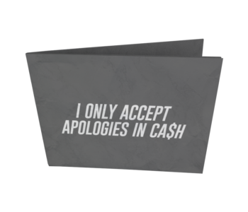 dobra nova classica i only accept apologies in cash