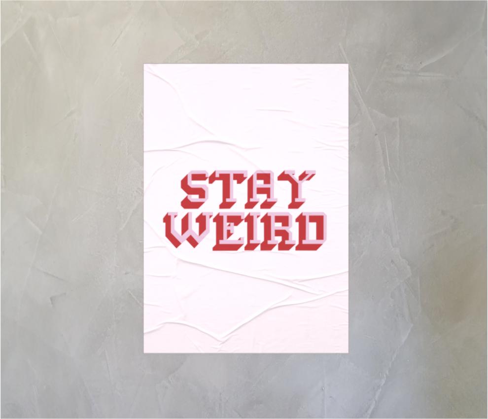 dobra - Lambe Autoadesivo - STAY WEIRD
